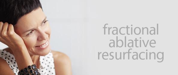 Fractional Ablative Resurfacing